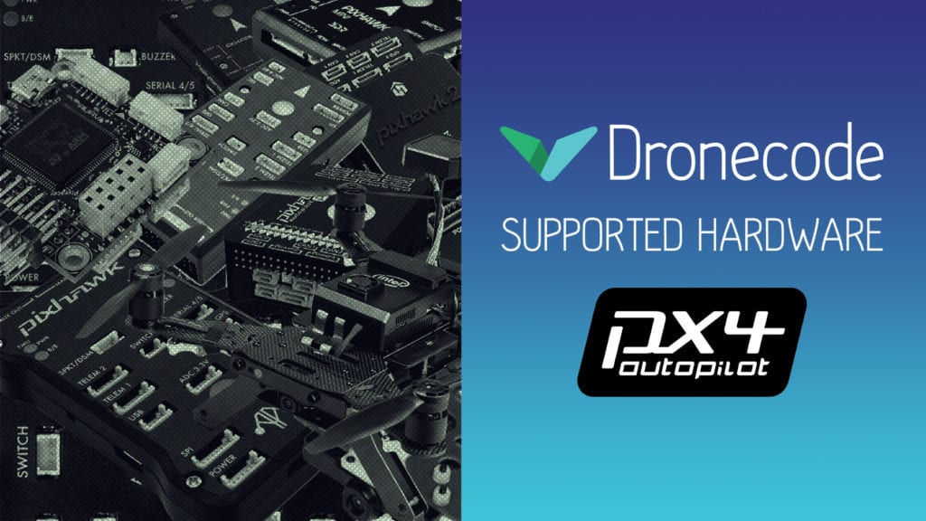 Supported Hardware, March 2018 - Dronecode